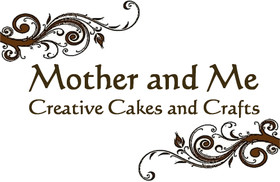 Mother and Me Creative Cakes