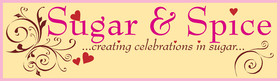 Sugar and Spice Cakes: Creating Celebrations in Sugar